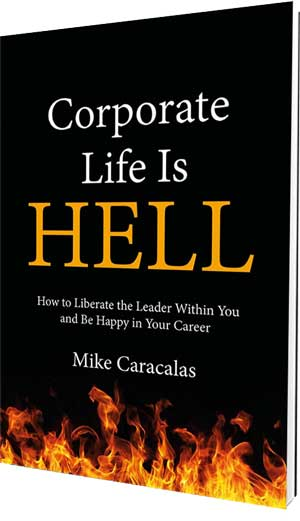 Corporate Life is Hell book