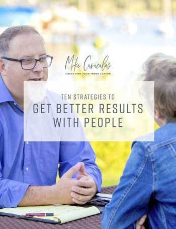 Learn 10 Strategies to Get Better Results With People